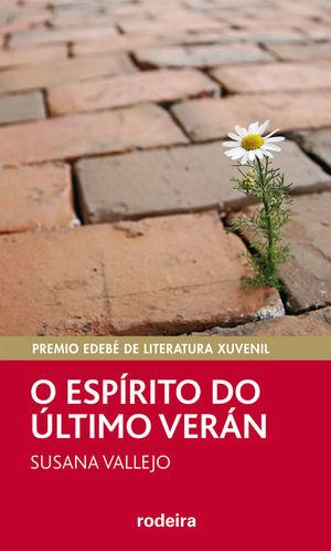 PREMIO EDEBÉ DE LIT. XUVENIL: O ESPÍRITU DO ÚLTIMO VERÁN