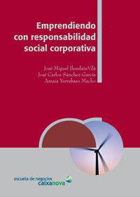 EMPRENDIENDO CON RESPONSABILIDAD SOCIAL CORPORATIVA
