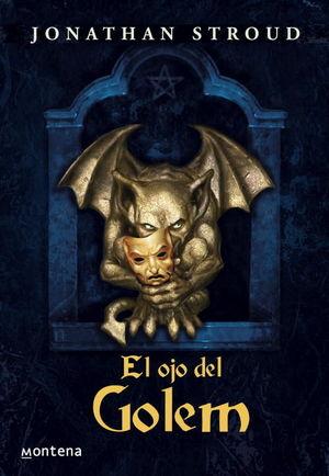 EL OJO DEL GOLEM (BARTIMEO 2)