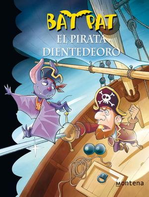 EL PIRATA DIENTEDEORO (BAT PAT 4)