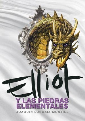 ELLIOT Y LAS PIEDRAS ELEMENTALES (ELLIOT TOMCLYDE 5) (SIN SOBRECUBIERTA)