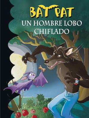 UN HOMBRE LOBO CHIFLADO (BAT PAT 10)