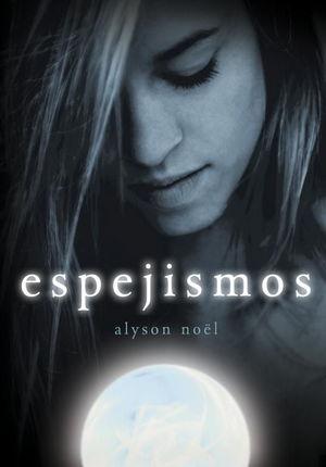 ESPEJISMOS (INMORTALES 2)