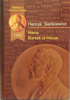 HANIA ; BARTEK EL HÉROE