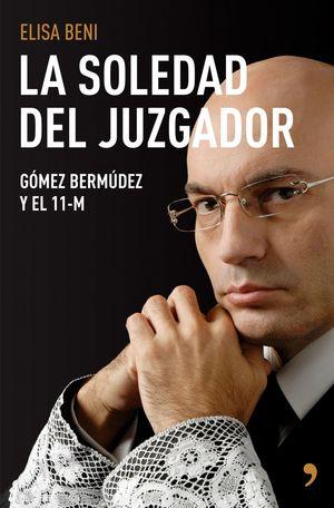 LA SOLEDAD DEL JUZGADOR