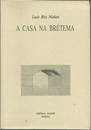 A CASA NA BRÉTEMA