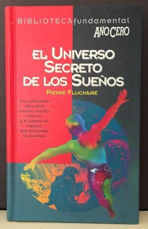 UNIVERSO SECRETO DE LOS SUEÑOS, EL
