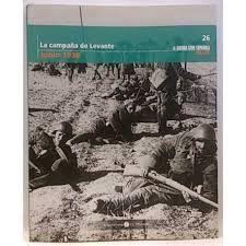 LA CAMPAÑA DE LEVANTE, JUNIO 1938