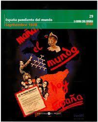 ESPAÑA PENDIENTE DEL MUNDO, SEPTIEMBRE 1938