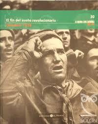 EL FIN DEL SUEÑO REVOLUCIONARIO, OCTUBRE 1938