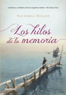 LOS HILOS DE LA MEMORIA