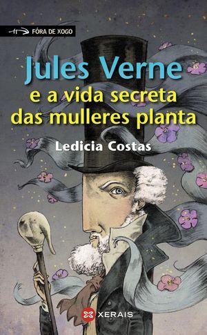 JULES VERNE E A VIDA SECRETA DAS MULLERES PLANTA