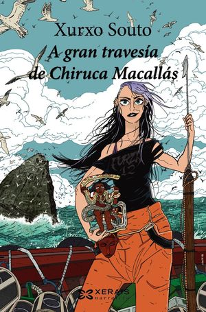 A GRAN TRAVESÍA DE CHIRUCA MACALLÁS