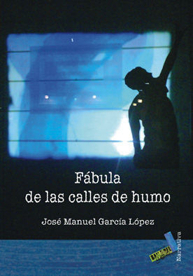 FÁBULAS DE LAS CALLES DE HUMO