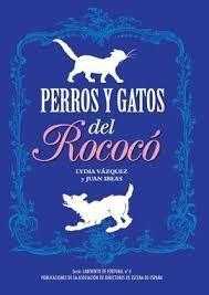 PERROS Y GATOS DEL ROCOCÓ