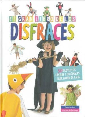 EL GRAN LIBRO DE LOS DISFRACES