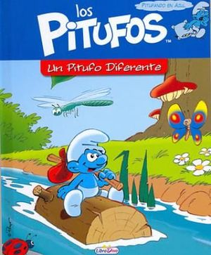 UN PITUFO DIFERENTE. HISTORIAS DE PITUFO