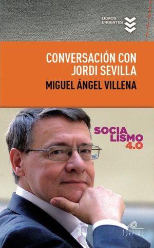 CONVERSACIÓN CON JORDI SEVILLA