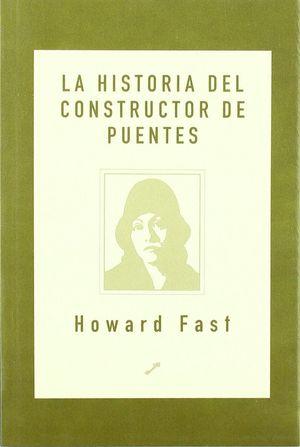 LA HISTORIA DEL CONSTRUCTOR DE PUENTES