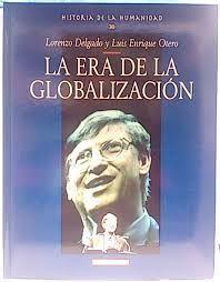LA ERA DE LA GLOBALIZACIÓN