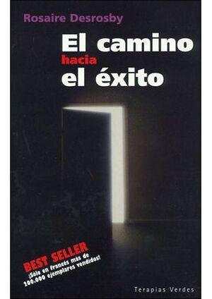 CAMINO HACIA EL EXITO, EL