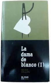 LA DAMA DE BLANCO VOL. 1