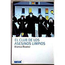 EL CLUB DE LOS ASESINOS LIMPIOS