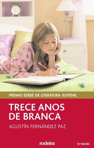 TRECE ANOS DE BRANCA