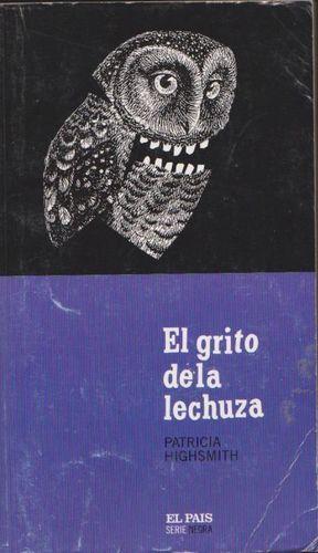 GRITO DE LA LECHUZA, EL
