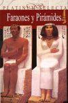 FARAONES Y PIRÁMIDES