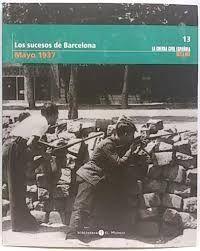 LOS SUCESOS DE BARCELONA, MAYO 1937