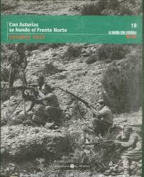CON ASTURIAS SE HUNDE EL FRENTE NORTE, OCTUBRE 1937