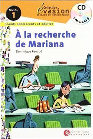 A LA RECHERCHE DE MARIANA (SIN CD) EVASION NIVEAU 1