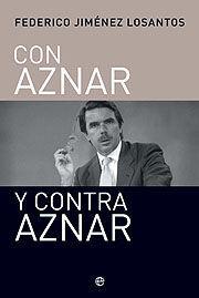 CON AZNAR Y CONTRA AZNAR