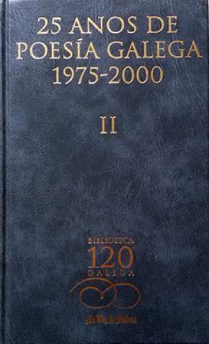 25 AÑOS DE POESIA GALEGA, 1975-2000