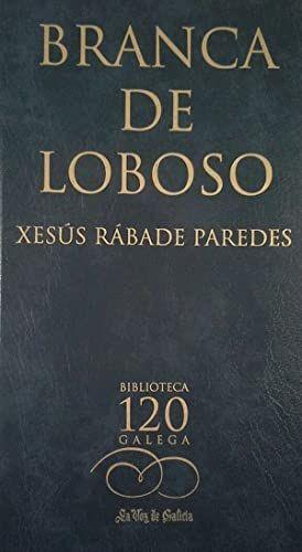 BRANCA DE LOBOSO