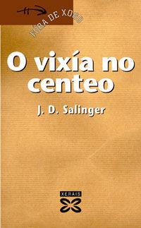 O VIXÍA NO CENTEO