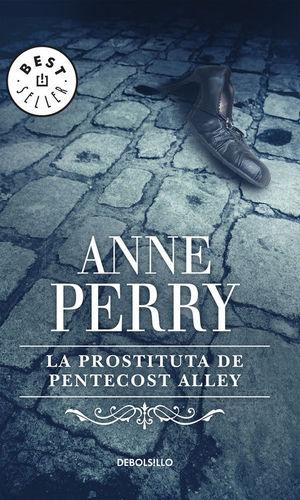 LA PROSTITUTA DE PENTECOST ALLEY (INSPECTOR THOMAS PITT 16)