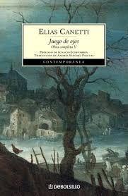 JUEGO DE OJOS (OBRA COMPLETA CANETTI 5)