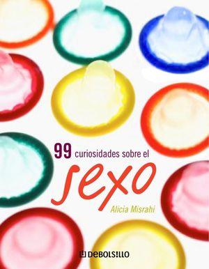 99 CURIOSIDADES SOBRE EL SEXO