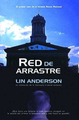 RED DE ARRASTRE . 1º CASO DE RHONA MACLEOD
