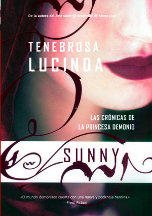 TENEBROSA LUCINDA . CRONICAS DE LA PRINCESA DEMONIO