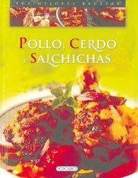 POLLO, CERDO Y SALCHICHAS