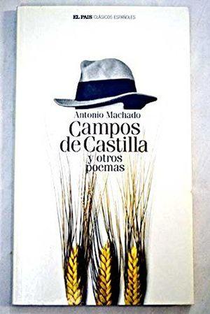 CAMPOS DE CASTILLA Y OTROS POEMAS