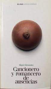 CANCIONERIO Y ROMANCERO DE AUSENCIAS