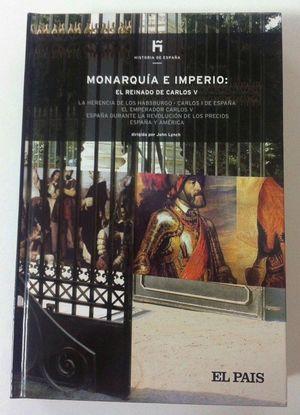 MONARQUÍA E IMPERIO: EL REINADO DE CARLOS V