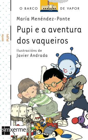 PUPI E A AVENTURA DOS VAQUEIROS