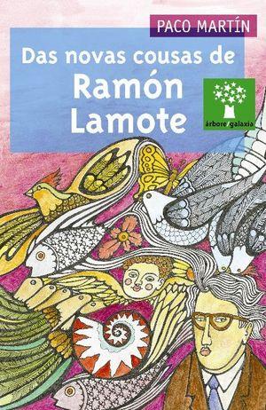 DAS NOVAS COUSAS DE RAMÓN LAMOTE