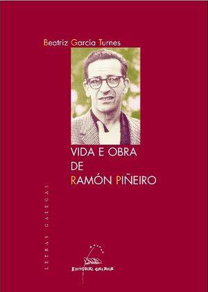 VIDA E OBRA DE RAMÓN PIÑEIRO