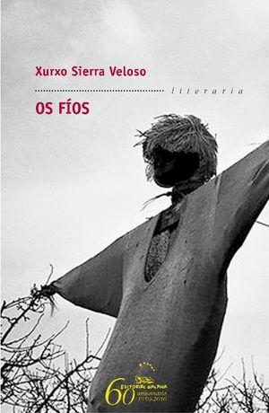 OS FÍOS . PREMIO DE NARRATIVA BREVE REPSOL 2010